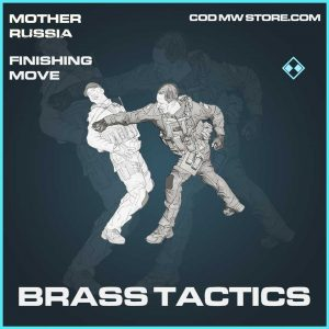 Brass Tactics rare finishing move call of duty modern warfare mother russia item