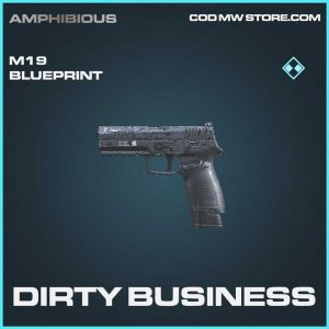 Dirty Business M19 rare skin blueprint Call of duty modern warfare