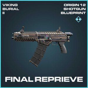 Final Reprieve Origin 12 Shotgun rare Blueprint Call of Duty Modern Warfare