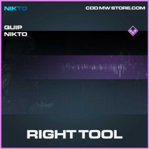 Right Tool Quip Nikto epic call of duty modern warfare item