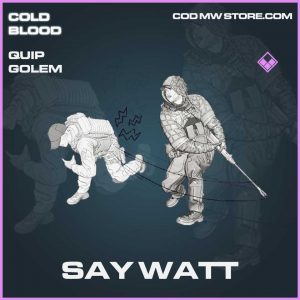 Say watt epic quip golem call of duty Modern Warfare item