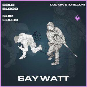 Say watt epic quip golem call of duty Modern Warfare item