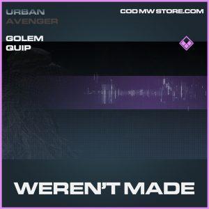 weren't made epic golem operators quip call of duty modern warfare item