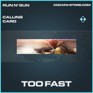 Too Fast calling card rare call of duty modern warfare item