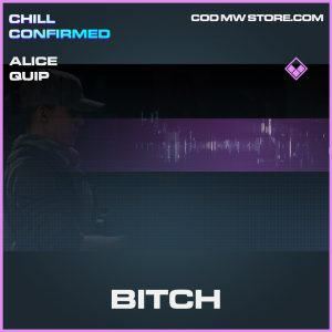 Bitch Alice Quip epic call of duty modern warfare item