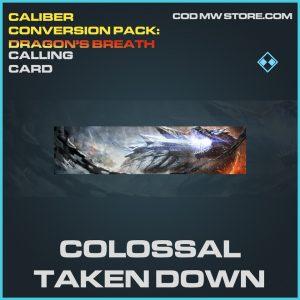 Colossal Taken Down calling card rare call of duty modern warfare warzone item