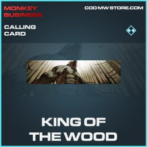King of the wood calling card rare call of duty modern warfare warzone item