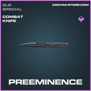 Preeminence combat knife epic call of duty modern warfare warzone item