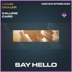 Say Hello calling card epic call of duty modern warfare warzone item