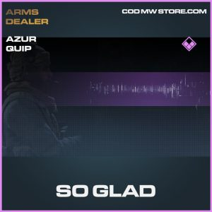 So Glad azur operator quip epic call of duty modern warfare warzone item