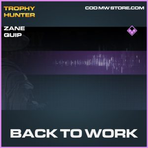 Back to work zane quip epic call of duty modern warfare warzone item