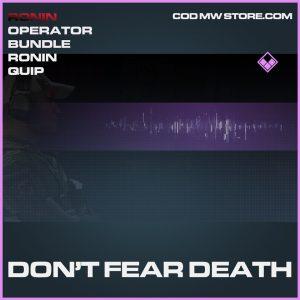 Don't Fear Death ronin quip epic call of duty modern warfare warzone item