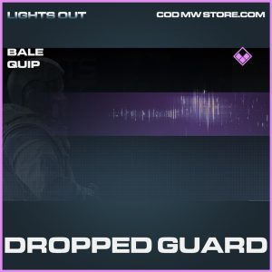 Dropped Guard epic bale quip call of duty modern warfare warzone item