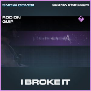 I Broke it rodion quip epic call of duty modern warfare warzone item