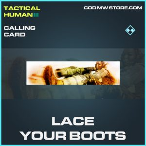 Lace your boots calling card rare call of duty modern warfare warzone item