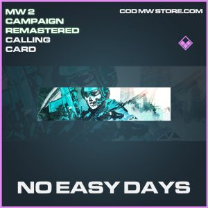 No Easy Days calling card epic call of duty modern warfare warzone item