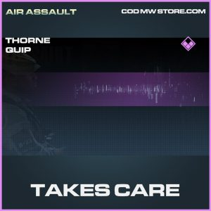 Takes care thorne epic quip call of duty modern warfare warzone item