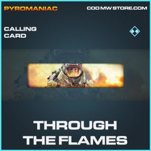 Through the flames calling card rare call of duty modern warfare warzone item