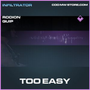 Too easy rodion quip epic call of duty modern warfare warzone item