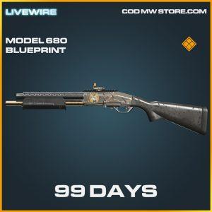 99 Days model 680 skin legendary blueprint call of duty modern warfare warzone item