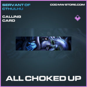 All Choked Up calling card epic call of duty modern warfare warzone item