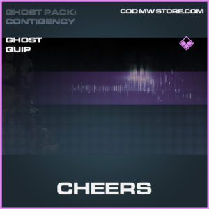 Cheers ghost quip epic call of duty modern warfare warzone item