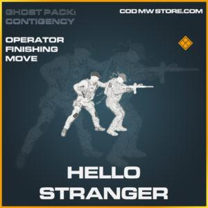 Hello Stranger any operator finishing move legenary call of duty modern warfare warzone item