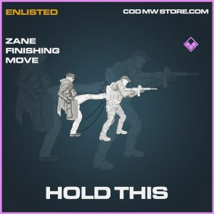 Hold this zane finishing move epic call of duty modern warfare warzone item