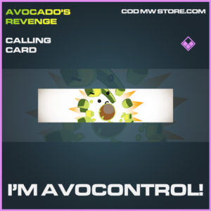 I'm Avocontrol! epic calling card call of duty modern warfare warzone item