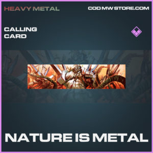Nature is metal calling card epic call of duty modern warfare warzone item