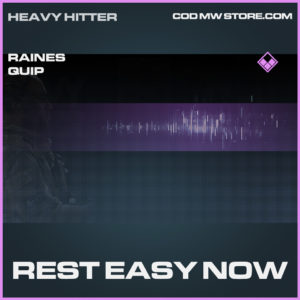 Rest Easy Now Raines Quip call of duty modern warfare warzone item