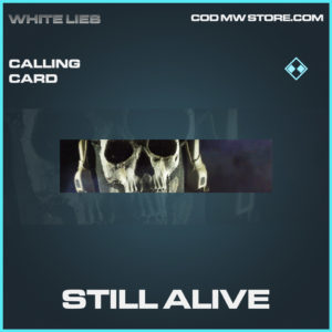 Still Alive rare calling card call of duty modern warfare warzone item