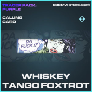 Whiskey Tango Foxtrot calling card rare call of duty modern warfare warzone item