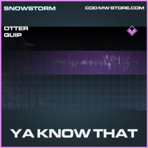 Ya Know That Otter Quip epic call of duty modern warfare warzone item