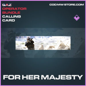For Her Majesty Calling card epic call of duty modern warfare warzone item