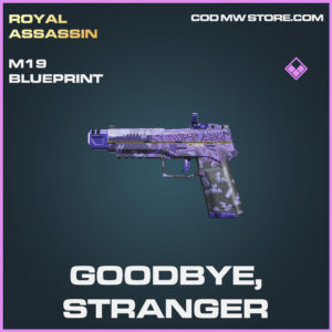 Goodbye, Stranger M19 skin epic blueprint call of duty modern warfare warzone item