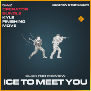 Ice To Meet you Kyle finishing move legendary call of duty modern warfare warzone item
