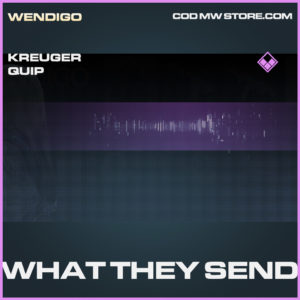 What They Send kreuger quip epic call of duty modern warfare warzone item