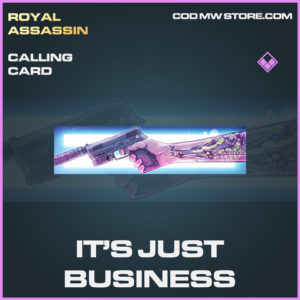 It's Just Business calling card epic call of duty modern warfare warzone item