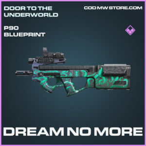 Dream No More P90 skin epic blueprint call of duty modern warfare warzone item