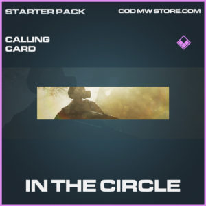 In The Circle calling card epic call of duty modern warfare warzone item