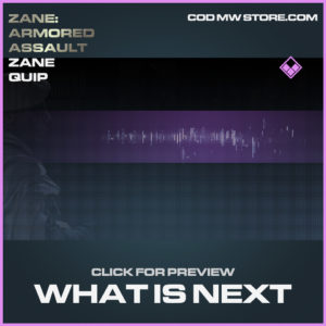 What is next zane quip epic call of duty modern warfare warzone item