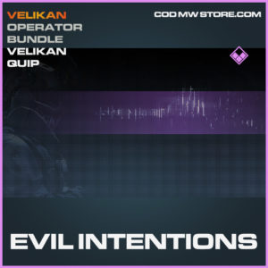Evil Intentions Velikan Quip epic call of duty modern warfare warzone item