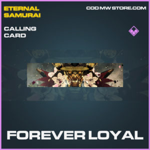 Forever Loyal calling card epic call of duty modern warfare warzone item