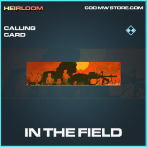 In The Field calling card rare call of duty modern warfare warzone item