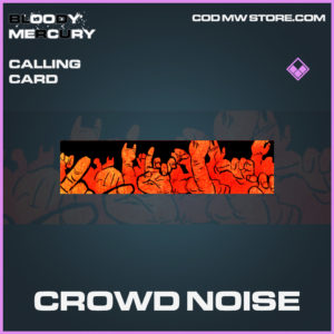 Crowd Noise calling card epic call of duty modern warfare warzone item