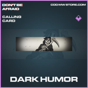 Dark Humor calling card epic call of duty modern warfare warzone item