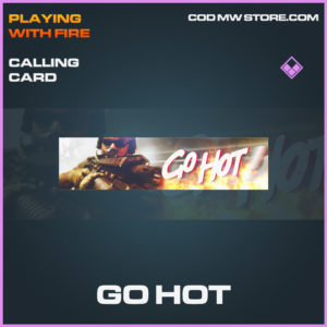 Go Hot Calling card epic call of duty modern warfare warzone item