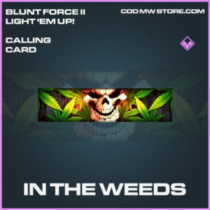 In The Weeds calling card epic call of duty modern warfare warzone item