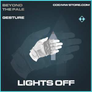 Lights Off Gesture rare call of duty modern warfare warzone item